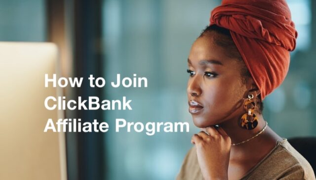 How to Join ClickBank Affiliate Program, Signup/Create ClickBank Account