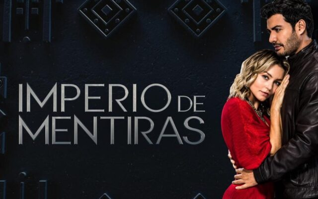 Empire of Lies (Imperio De Mentiras) Citizen TV Full Cast, Characters, Real Names